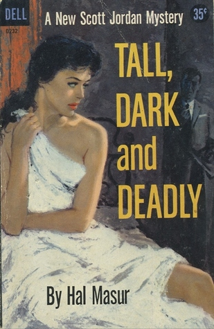 tall,dark,deadly