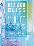 Ginger Bliss & The Violet Fizz